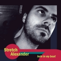 Hole In My Boat by Stretch Alexander